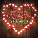 Dentro De Tu Corazón/Banda Los Sebastianes