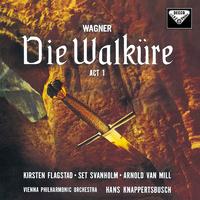 ワーグナー:楽劇<ヴァルキューレ>第1幕、他