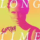 Long Time/Soraya