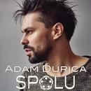 Spolu/Adam Ďurica