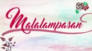 Malalampasan(Lyric Video)/Lyca Gairanod