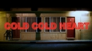Cold Cold Heart/Gideon Bensen
