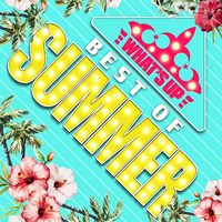 WHAT'S UP -BEST OF SUMMER-/ヴァリアス・アーティスト