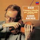 J.S.バッハ:無伴奏ヴァイオリンのためのソナタとパルティータ (全曲)/Gidon Kremer