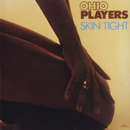 Skin Tight/Ohio Players