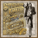 We're All Somebody From Somewhere/Steven Tyler