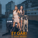 Ey Gäri (feat. Molly Sandén)/Linda Pira
