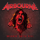 Breakin' Outta Hell/Airbourne