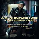 Lo Mejor De.../A.B. Quintanilla III Y Los Kumbia Kings