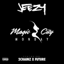 Magic City Monday (feat. Future, 2 Chainz)/Jeezy