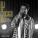 1 Mic 1 Take (Live At Capitol Studios)/BJ The Chicago Kid