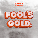 Fool's Gold (feat. BØRNS)/Dagny