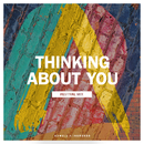 Thinking About You (Festival Mix)/Axwell Λ Ingrosso