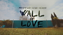 Wall Of Love(Lyric Video)/Karetus, Diogo Piçarra