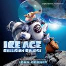 Ice Age: Collision Course (Original Motion Picture Score)/John Debney
