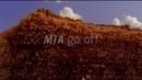 Go Off/M.I.A.