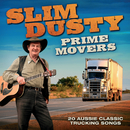 Prime Movers/Slim Dusty
