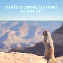 Ta dig hit (feat. Cornelia Jakobs)/Canto