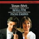 Telemann: Concerto In A minor; Duet In C; Trio Sonatas / Heberle: Recorder Concerto In G/Michala Petri, Pinchas Zukerman