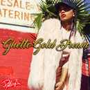 Ghetto Gold Dream/Polly A