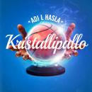Kristallipallo/Adi L Hasla