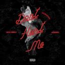 Don't Hurt Me/DJ Mustard, Nicki Minaj, Jeremih
