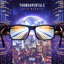 Late Nights/Thundamentals
