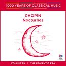 Chopin: Nocturnes (1000 Years of Classical Music, Vol. 39)/Ewa Kupiec