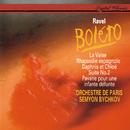 Ravel: Boléro; Rapsodie espagnole; La Valse; Daphnis & Chloé Suite No. 2; Pavane pour une infante défunte/Semyon Bychkov, Orchestre de Paris
