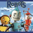 Robots (Original Motion Picture Score)/John Powell
