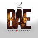 Bae (feat. Kwesta)/Tumi