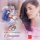 Saaiyaan/Qurat Ul Ain Balouch