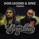 Bassline/DON LEGEND & SFNX