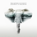 Elephant In The Room/The Riptide Movement