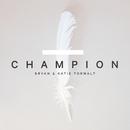 Champion/Bryan & Katie Torwalt