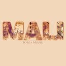 Mali (feat. Mzulu)/Sobz