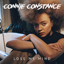 Lose My Mind/Connie Constance