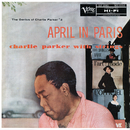 The Genius Of Charlie Parker #2: April In Paris/Charlie Parker