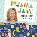Pyjama Jam!/Justine Clarke