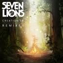 Creation (Remixes)/Seven Lions