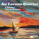 Classic! (Live At Newport) (feat. Hank Jones, George Mraz, Lewis Nash)/Joe Lovano Quartet