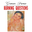 Burning Questions (2016 Expanded Edition)/Graham Parker