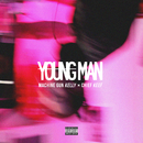 Young Man (feat. Chief Keef)/Machine Gun Kelly