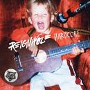 Hardcore/Reignwolf