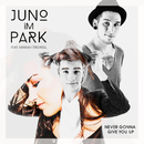 Never Gonna Give You Up (feat. Hannah Trigwell)/Juno im Park