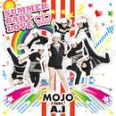 SUMMER BABY LOVE (feat. A.J)/MOJO