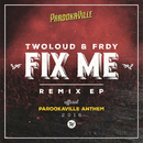 Fix Me (Remix EP)/TWOLOUD, FRDY
