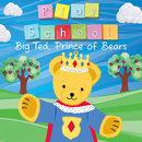 Big Ted, Prince Of Bears/Play School
