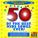 50 Of The Best Kids Songs Ever!/Juice Music