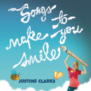 Songs To Make You Smile/Justine Clarke